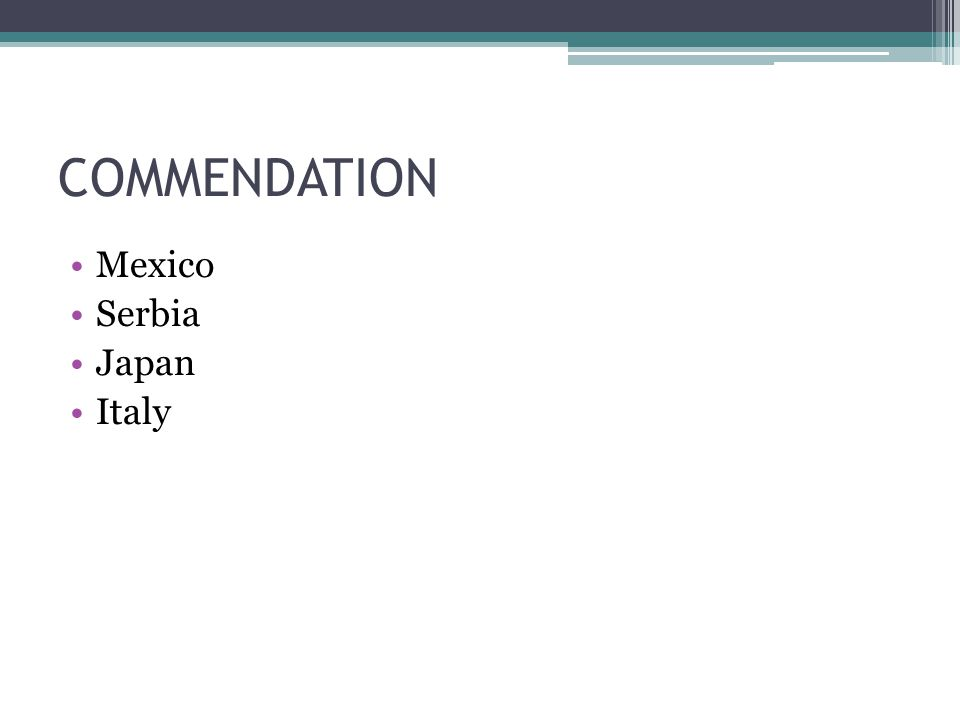 COMMENDATION Mexico Serbia Japan Italy