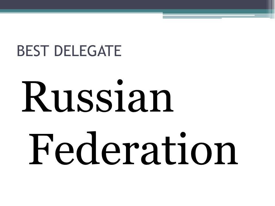BEST DELEGATE Russian Federation
