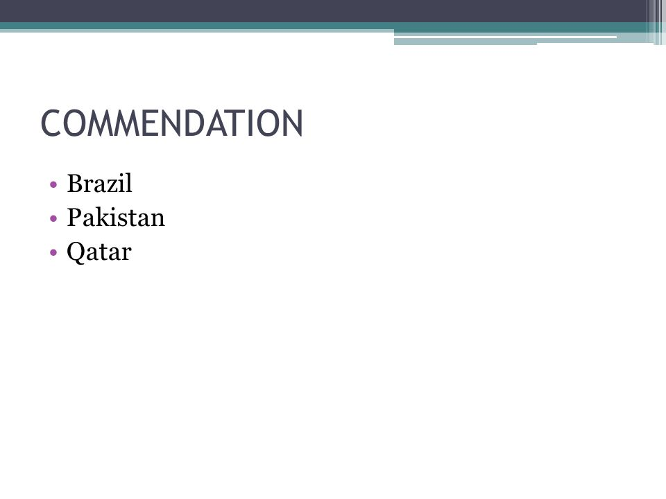 COMMENDATION Brazil Pakistan Qatar