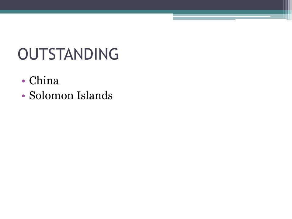OUTSTANDING China Solomon Islands