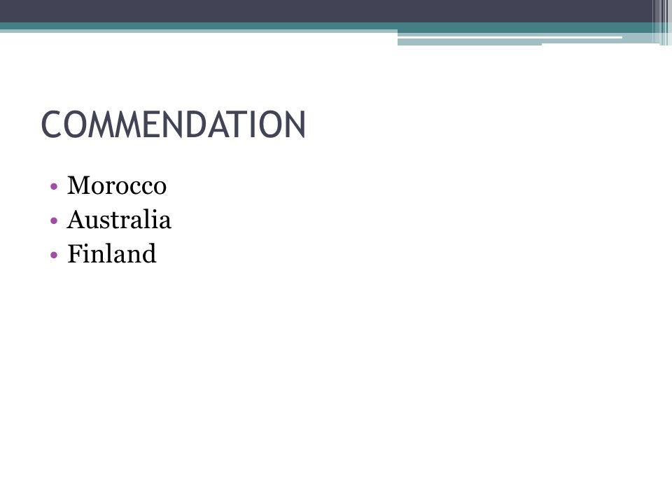 COMMENDATION Morocco Australia Finland