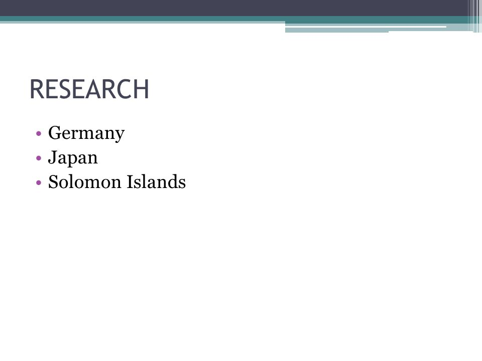 RESEARCH Germany Japan Solomon Islands