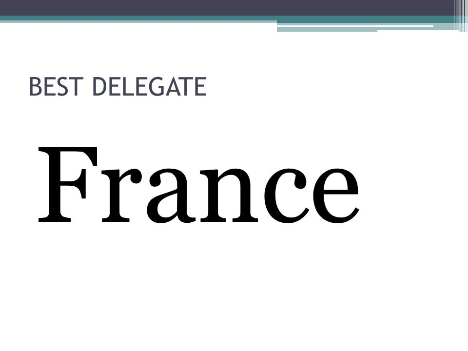 BEST DELEGATE France