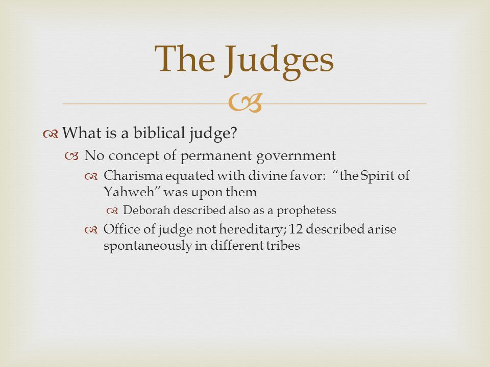   What is a biblical judge.