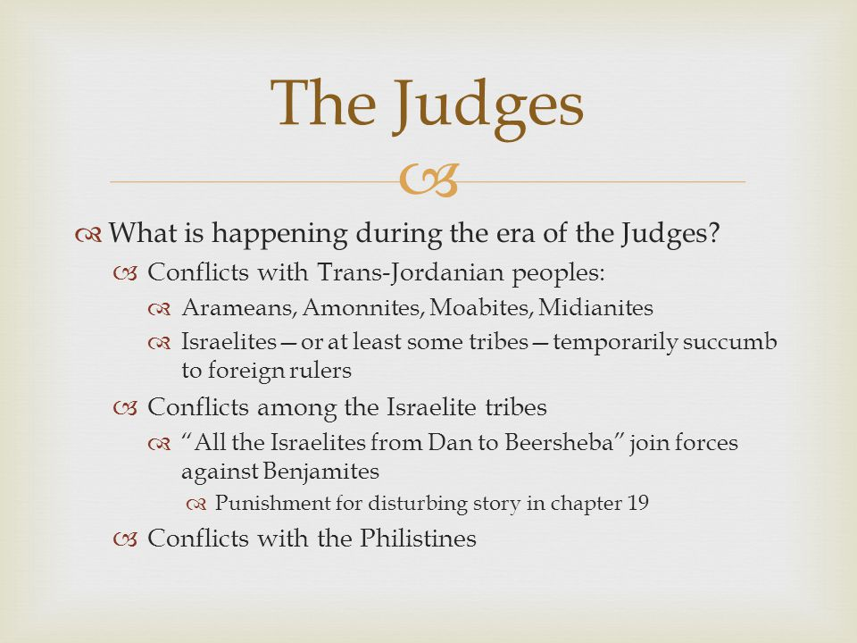   What is happening during the era of the Judges.