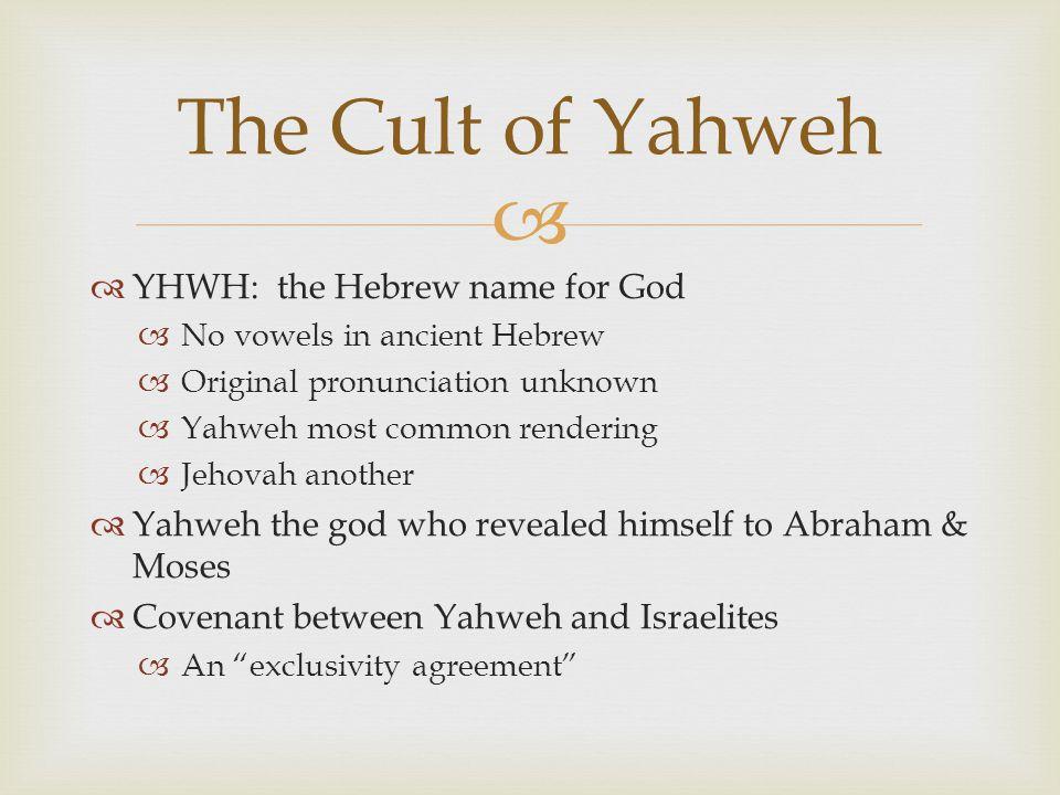  The Cult of Yahweh  Midianite origins.