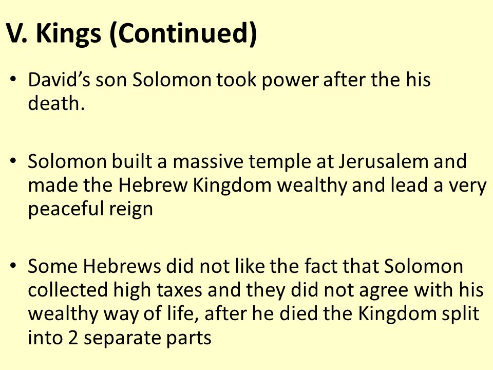David's son Solomon took power after the his death.