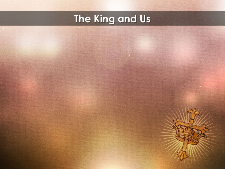 The King and Us