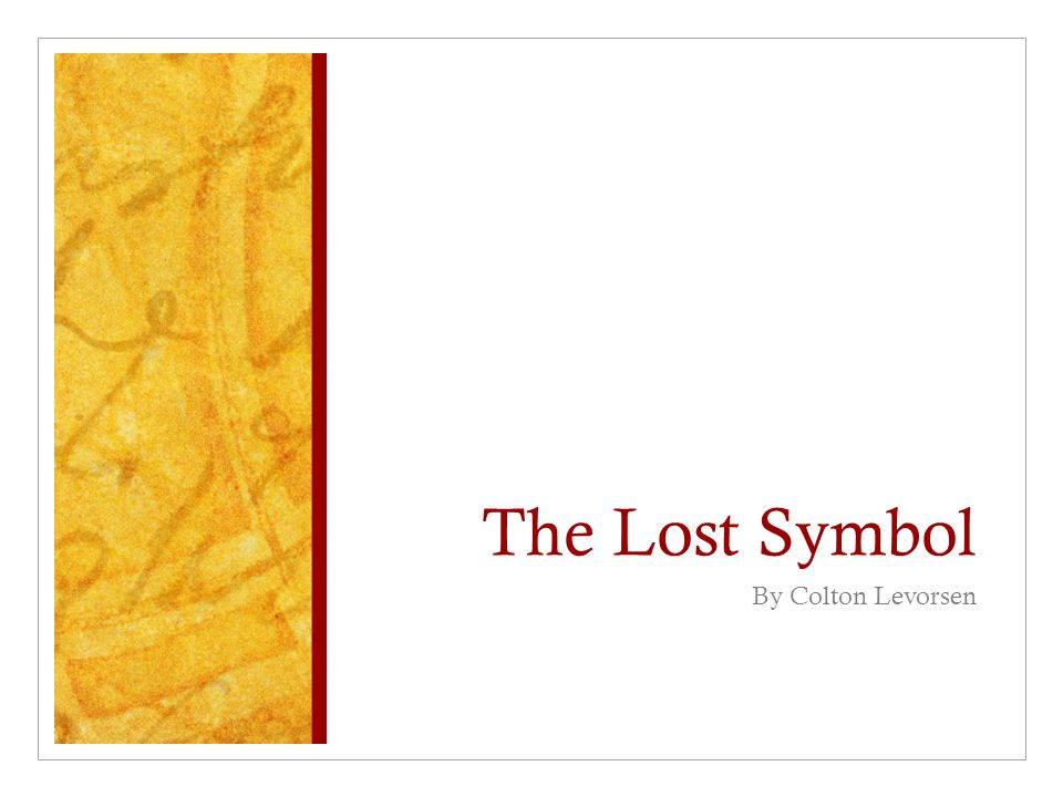 The Lost Symbol By Colton Levorsen