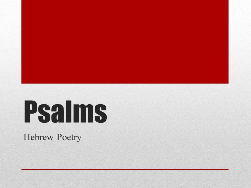Psalms Hebrew Poetry