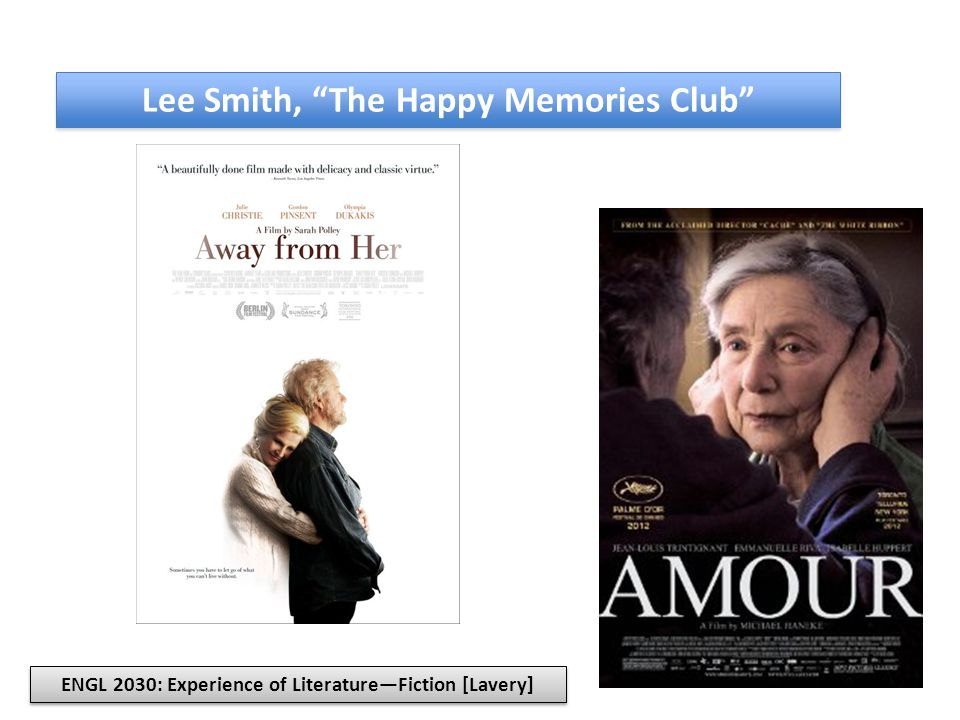 Lee Smith, The Happy Memories Club ENGL 2030: Experience of Literature—Fiction [Lavery]