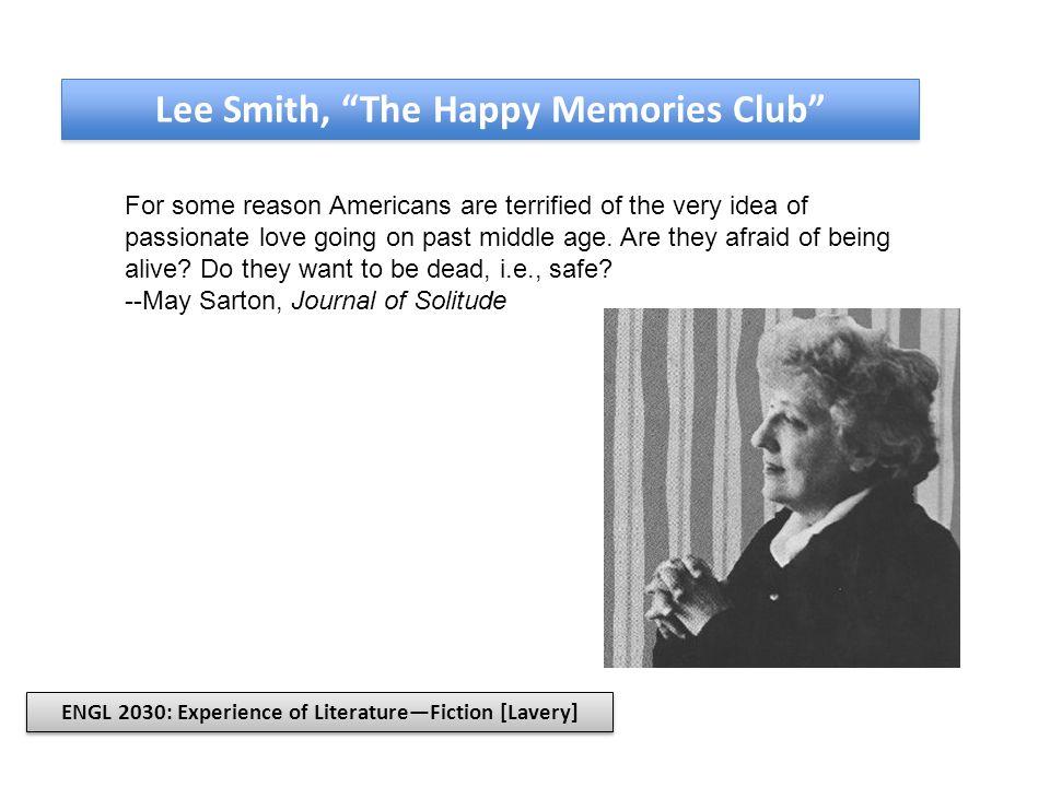 Lee Smith, The Happy Memories Club Mrs.