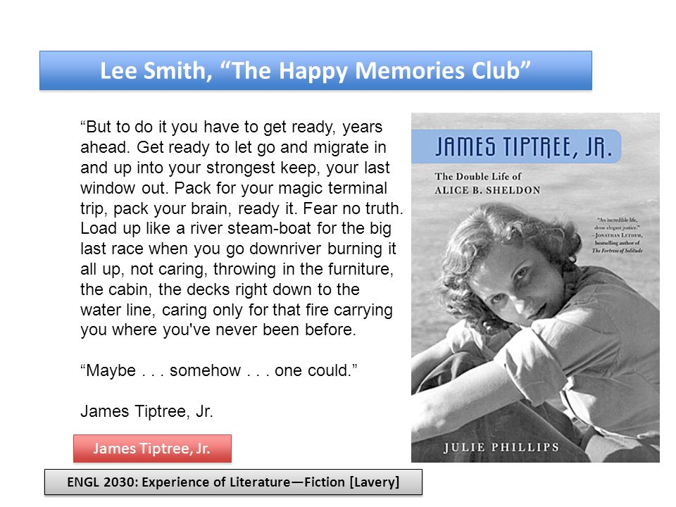 Lee Smith, The Happy Memories Club I may be old, but I m not dead.