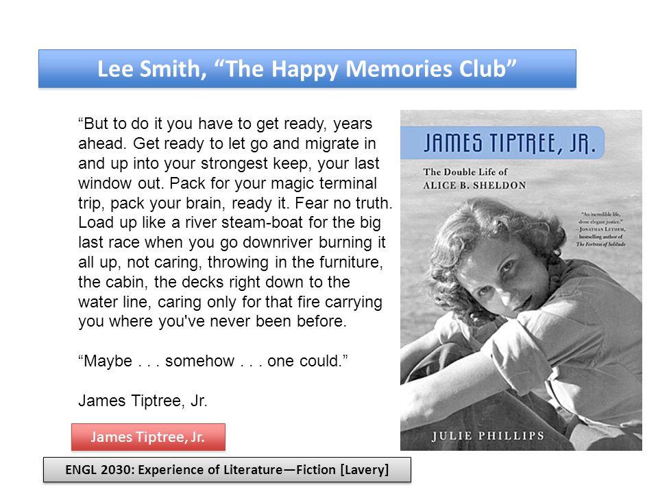 Lee Smith, The Happy Memories Club Garp: Remember.