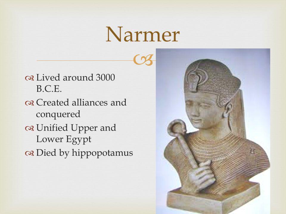   Lived around 3000 B.C.E.