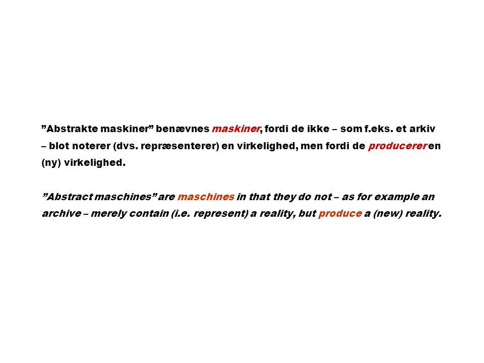 Abstrakte maskiner benævnes maskiner, fordi de ikke – som f.eks.