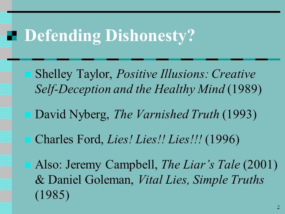 2 Defending Dishonesty.