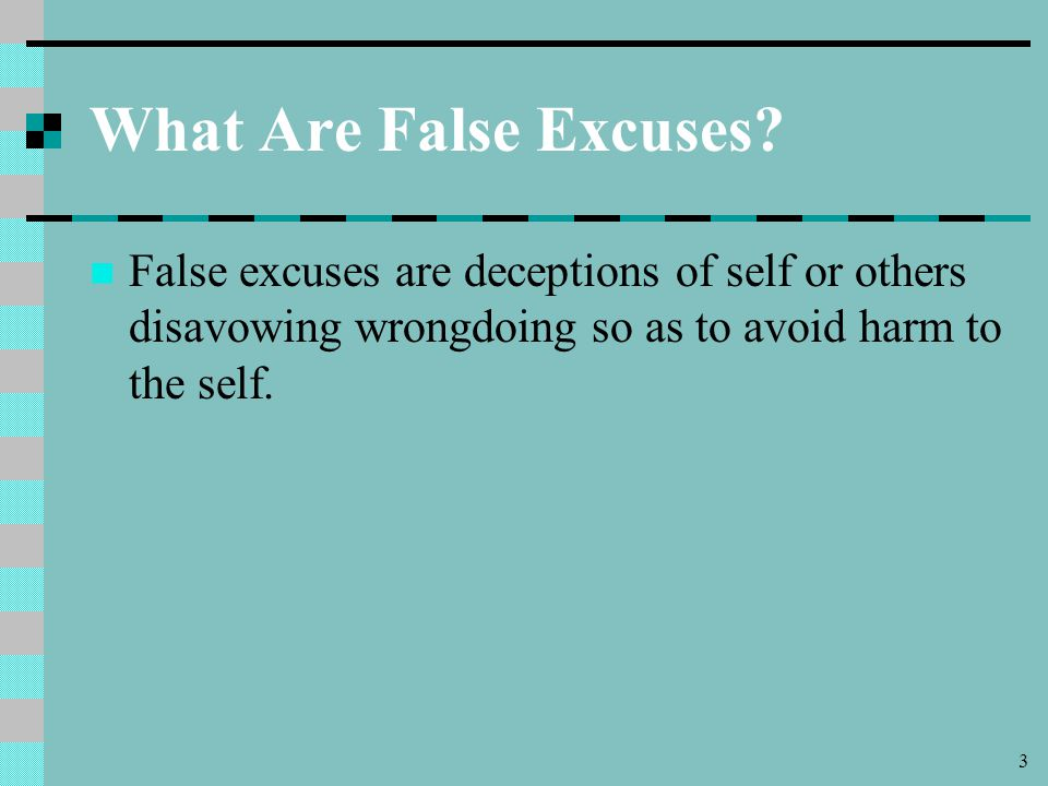 3 What Are False Excuses.