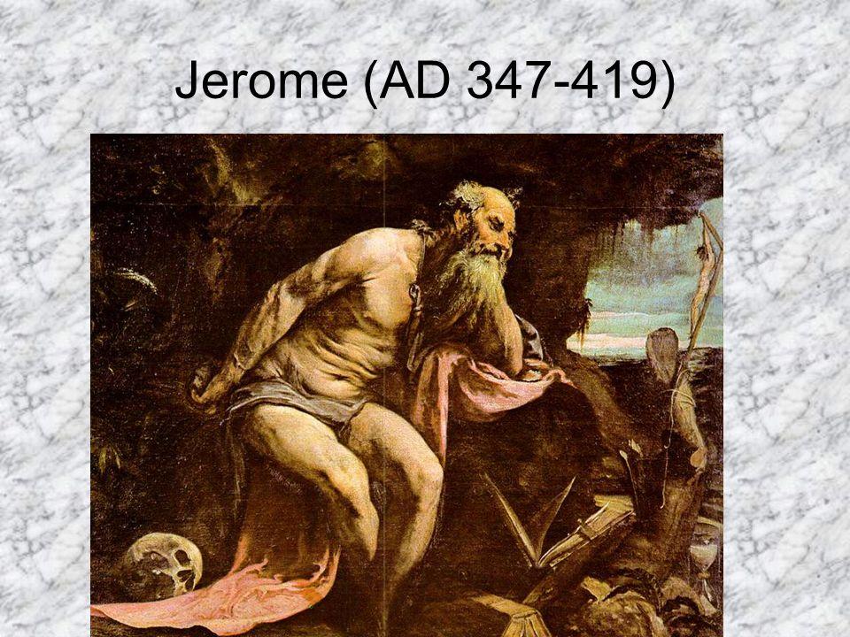 Jerome (AD 347-419)
