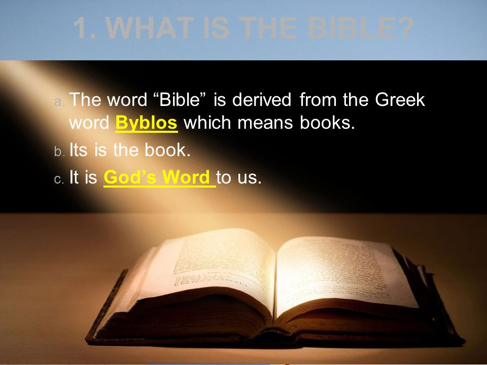 2. WHY IS THE BIBLE IS GOD'S WORD?