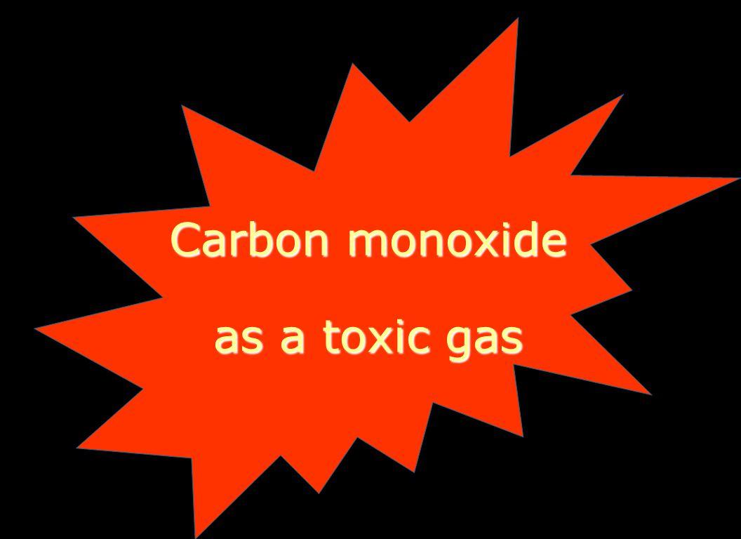 Carbon monoxide as a toxic gas