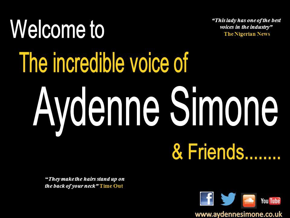 Aydenne is one of London's finest Jazz singers, as many testimonials will tell you.