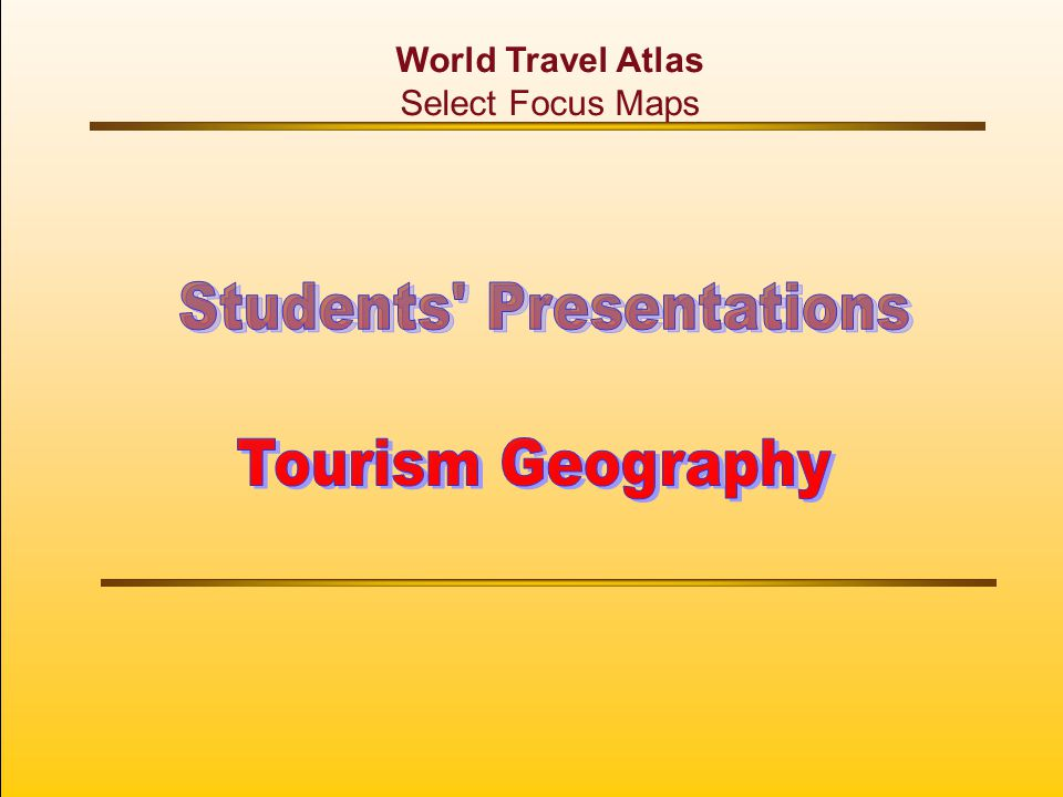 World Travel Atlas Select Focus Maps