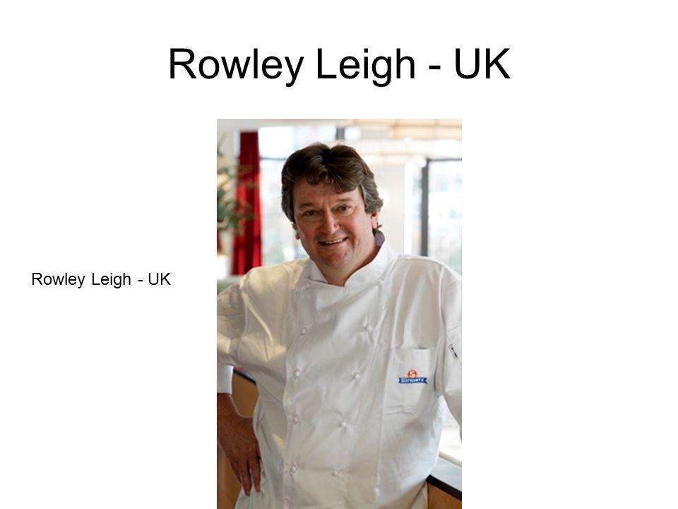 Rowley Leigh - UK
