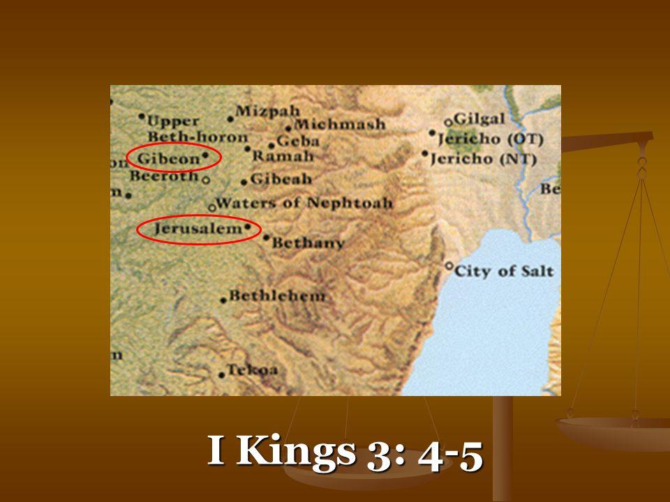 I Kings 3: 4-5