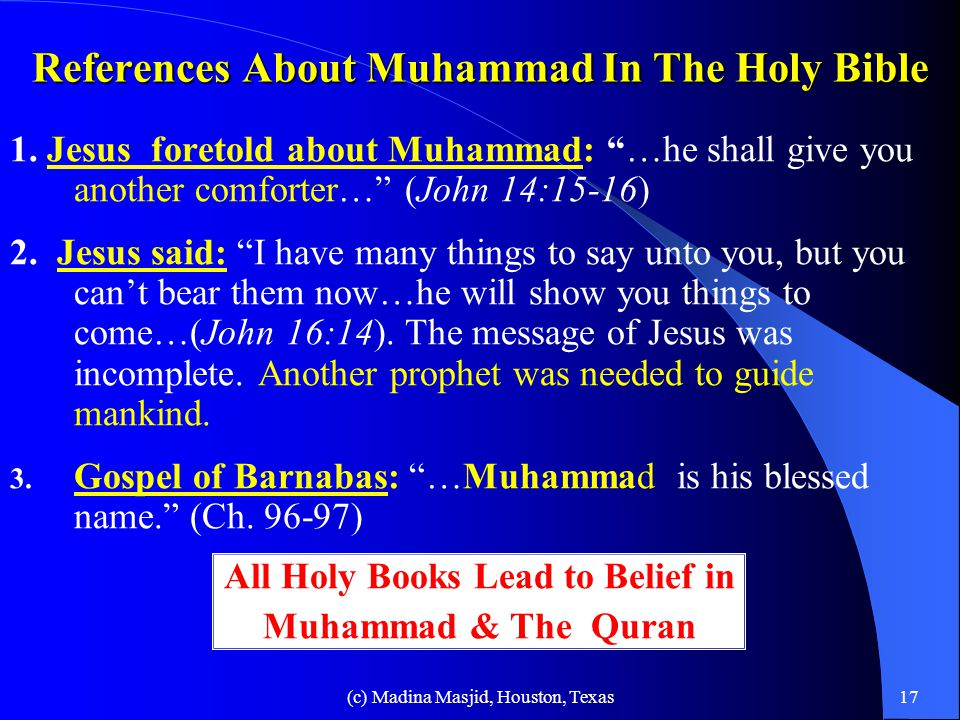 (c) Madina Masjid, Houston, Texas16 References About Muhammad in Hindu Scriptures 1.