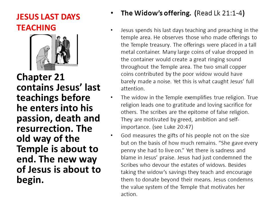 JESUS LAST DAYS TEACHING The Widow's offering.