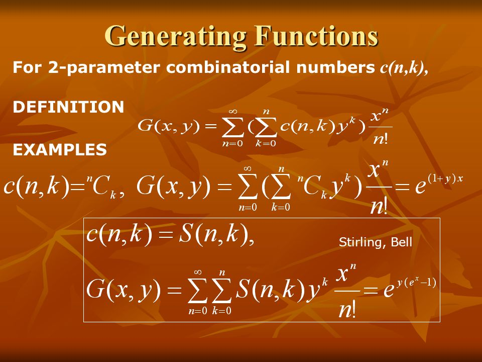 Generating Functions For 2-parameter combinatorial numbers c(n,k), DEFINITION EXAMPLES Stirling, Bell
