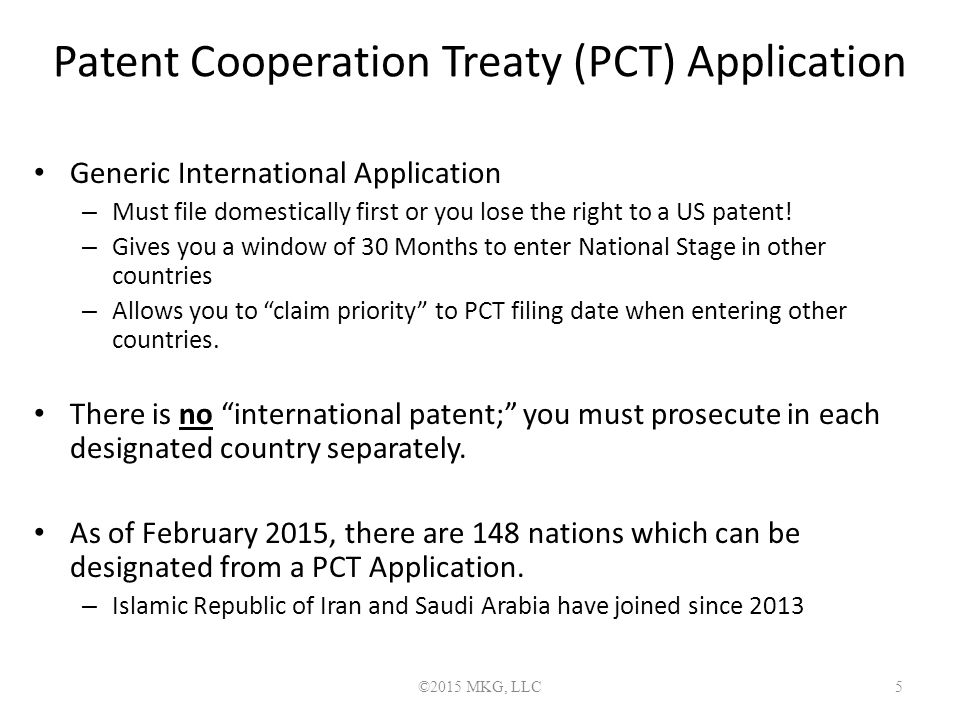 Patent Cooperation Treaty Nations ©2015 MKG, LLC 6 Source: www.wipo.org/pct/en
