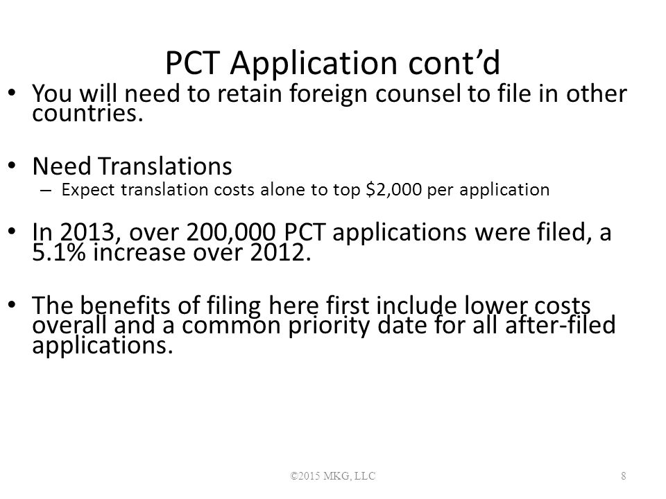 PCT Application cont'd You will need to retain foreign counsel to file in other countries.
