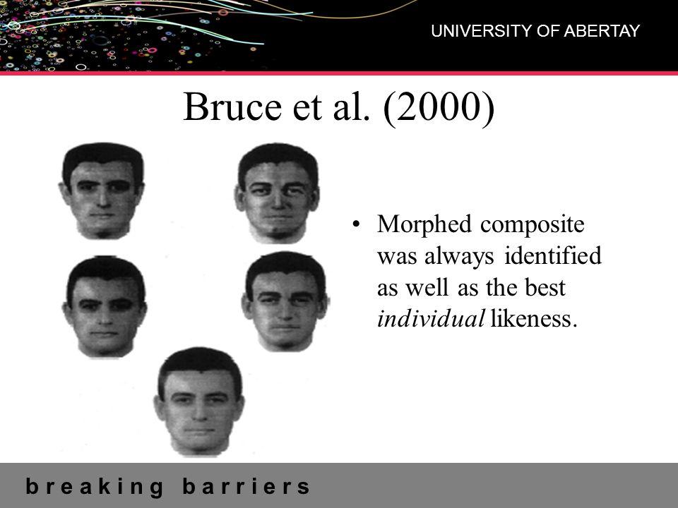 b r e a k i n g b a r r i e r s UNIVERSITY OF ABERTAY Bruce et al.