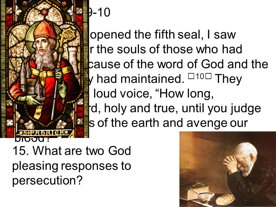 15. What are two God pleasing responses to persecution.