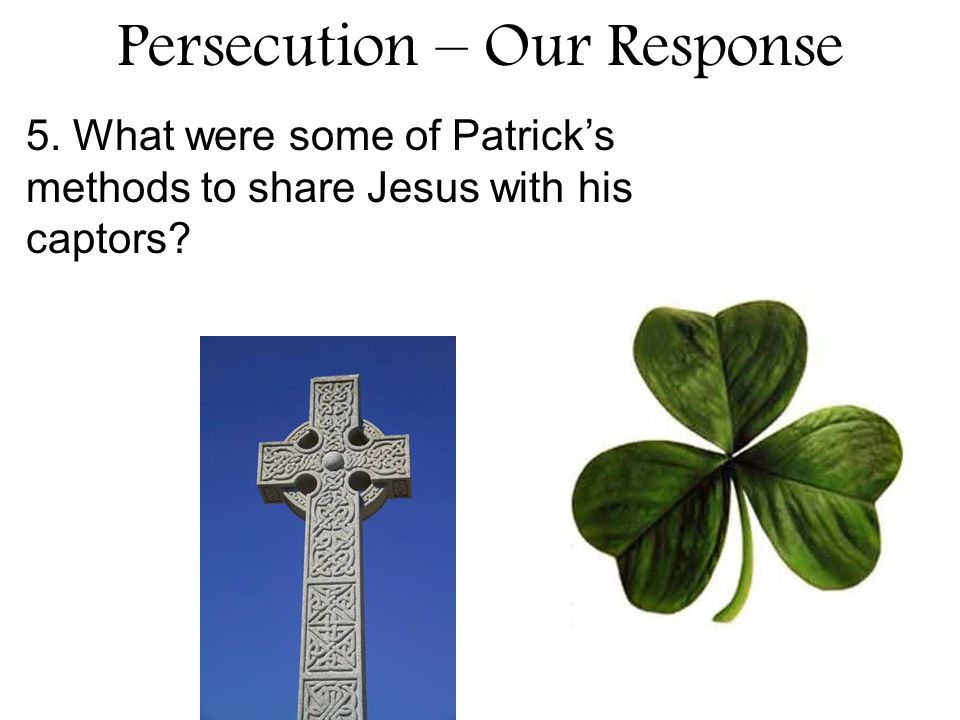 Persecution – Our Response 6.