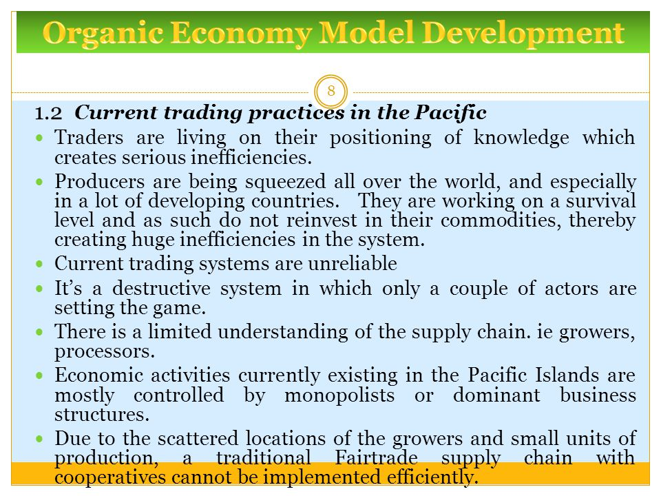 1.2 Current trading practices in the Pacific Traders are living on their positioning of knowledge which creates serious inefficiencies.