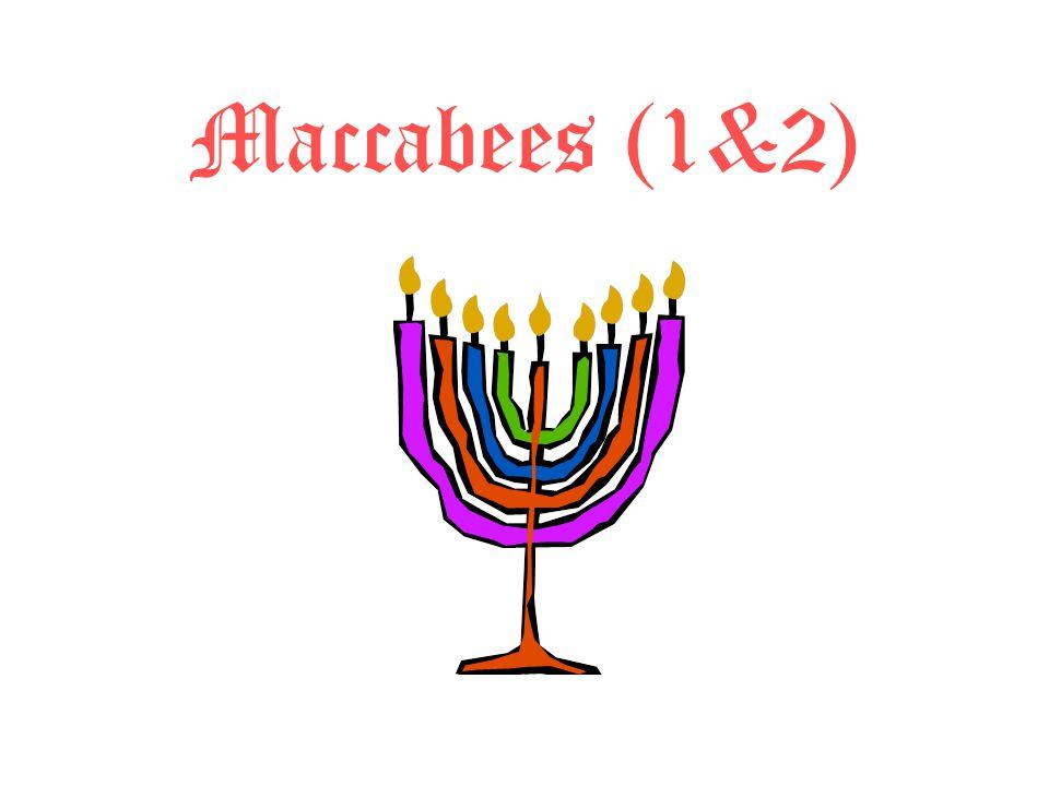Brief History: Maccabean and Roman Maccabean Age –Antiochus IV Epiphanes 175-164 –Judas Maccabeus 166-160 Roman Rule (beginning 63 BCE) –Judean War (66-74 CE/AD) –Jewish Revolt outside Judah (115-117) –Bar Kokhba Revolt (132-135)