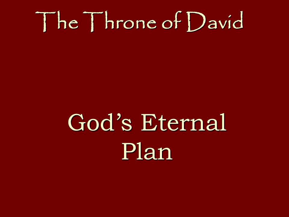 The Throne of David God's Eternal Plan