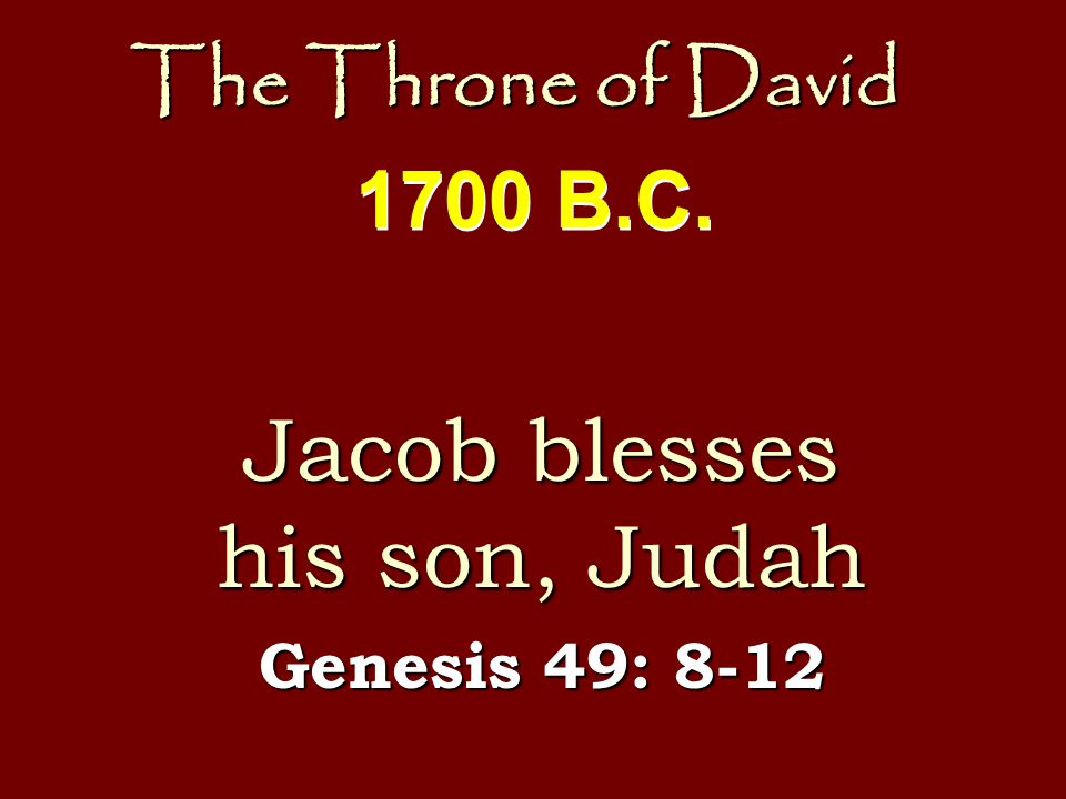 The Throne of David His Birth Luke 2: 1-12 A.D.