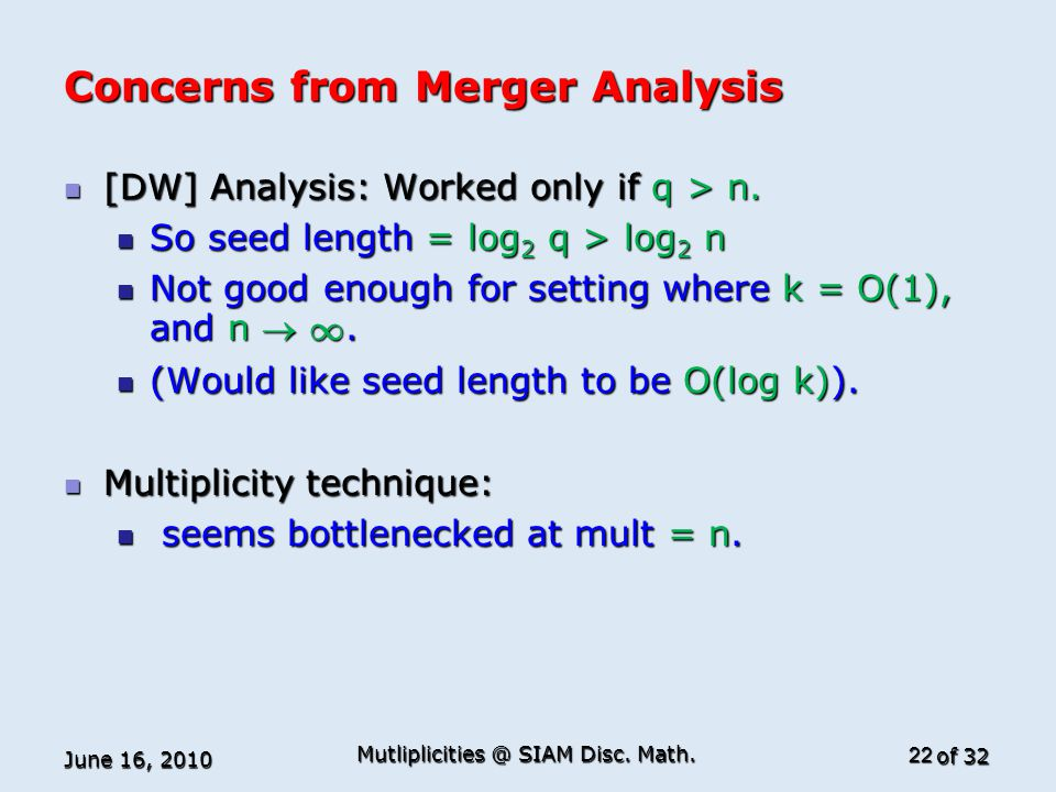 of 32 Concerns from Merger Analysis [DW] Analysis: Worked only if q > n.