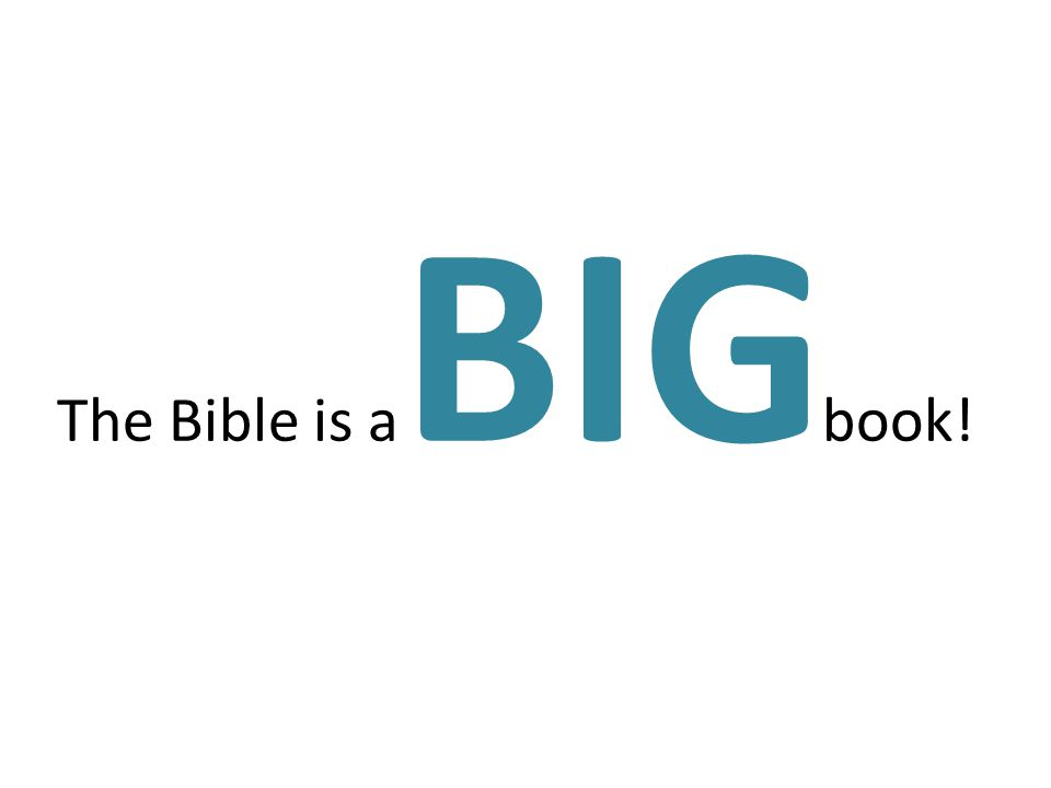 The Bible is a book! BIG