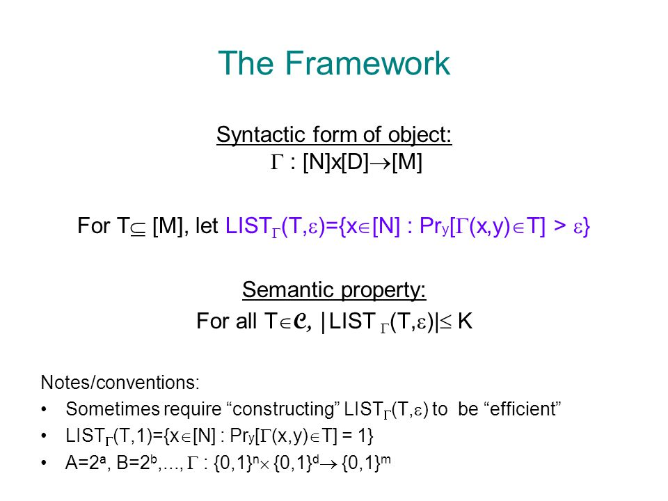 PRGs in the Framework Take n=2 and define  (f,y) = G f (y) Proposition: G an ( ,k,  ) PRG const.