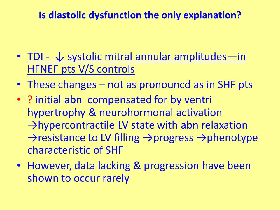 Is diastolic dysfunction the only explanation.