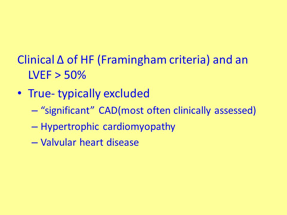 2,042 participants Incidence of mod-sev LV diast dysf in presence of an LVEF >50% - 5.6% Only ~ 1% of study population had symptoms of HF & an LVEF >50%.
