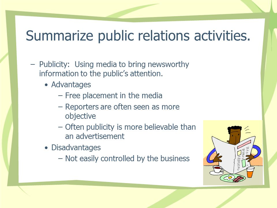 Summarize public relations activities.
