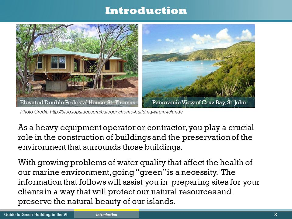Guide to Green Building in the VI Lesson 2 - Green Construction Silt Fence Installation 43 1.Note the location and extent of the bare soil area.
