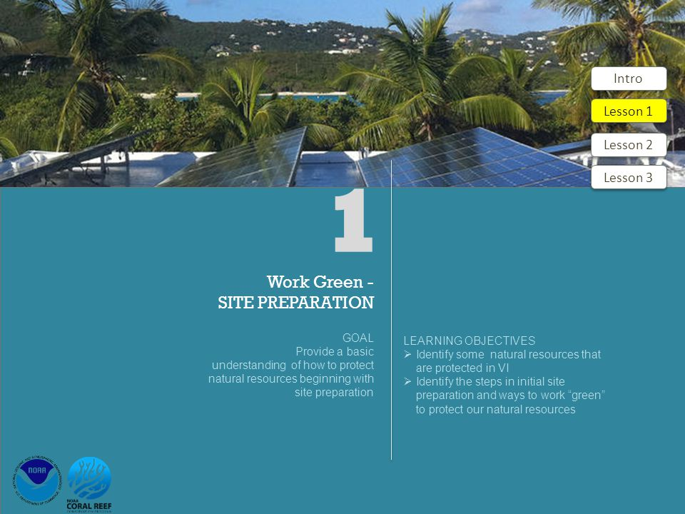 Guide to Green Building in the VI Lesson 3 – Project Completion Key Points 67 1.As part of the completion of construction on your site, finalize all grading, slope and cut stabilization, and landscaping 2.Remove temporary BMPs and provide maintenance to permanent BMPs 3.Restore and complete stormwater drainage system according to site plans for your project