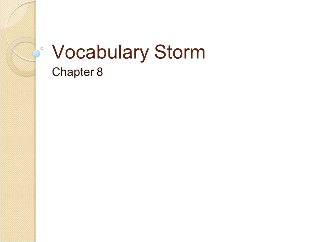 Vocabulary Storm Chapter 8